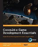 Cocos2d-x Game Development Essentials