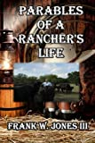 Parables of a Ranchers Life