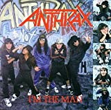 echange, troc Anthrax - I'M The Man