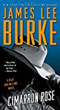 James Lee Burke Cimarron Rose: A Billy Bob Holland Novel