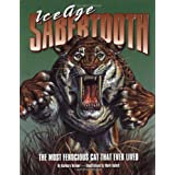 Ice Age Sabertooth: The Most Ferocious Cat That Ever Lived ~ Barbara Hehner