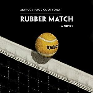 Rubber Match Audiobook