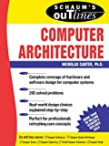 img - for Schaum's Outline of Computer Architecture (Schaum's Outlines) book / textbook / text book