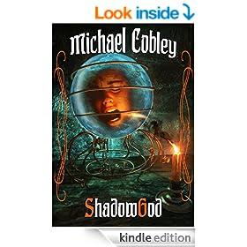 Shadowgod (The Shadowkings Trilogy Book 2)