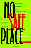 img - for No Safe Place: Toxic Waste, Leukemia, and Community Action book / textbook / text book