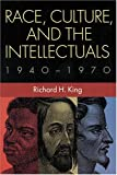 img - for Race, Culture, and the Intellectuals, 1940--1970 (Woodrow Wilson Center Press) book / textbook / text book