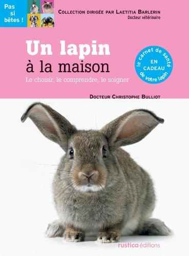 Ebooks france gratuit telechargement un lapin la maison for Avoir un lapin a la maison