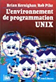 L'Environnement de programmation UNIX (French Edition) (2729601309) by Kernighan, Brian W