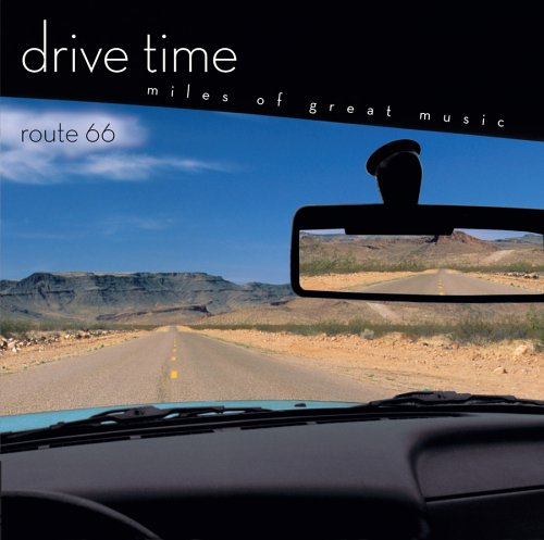 Drive Time: Route 66 by Elmer Bernstein,&#32;Aaron Copland,&#32;Dimitri Tiomkin,&#32;Virgil Thomson and Ennio Morricone