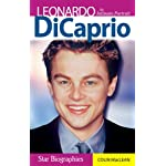 Leonardo DiCaprio: An Intimate Portrait (Star Biographies) book cover