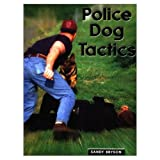 Police Dog Tactics (1550591975) by Sandy Bryson
