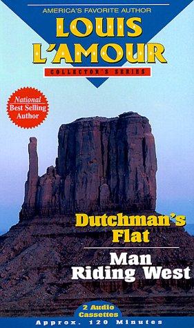 Dutchman's Flat / Man Riding West (Louis L'Amour Collector), Louis L'Amour
