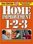 Home Improvement 1-2-3: Expert Advice...