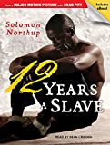 Twelve Years a Slave (Tantor Audio & Ebook Classics)