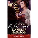 La saga des Montforte, Tome 2 : Le Bien-Aim�par Danelle Harmon