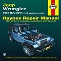 Jeep Wrangler: 1987 thru 2011 - All gasoline models (Haynes Repair Manual (Paperback))