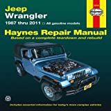 img - for Jeep Wrangler: 1987 thru 2011 - All gasoline models (Haynes Manuals) book / textbook / text book