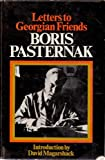 Letters to Georgian Friends (043636350X) by Boris Pasternak