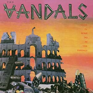 When in Rome Do As the Vandals [Vinyl]