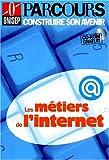 echange, troc Collectif - Les métiers de l'Internet (CD-ROM inclus)