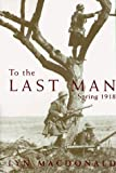 To the Last Man (0786706635) by MacDonald, Lyn