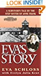 Eva's Story: A Survivor's Tale by the...
