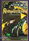 Rumpelstiltskin (Rumpelstiltskin): La Novela Grafica: The Graphic Novel