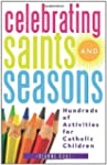 Celebrating Saints and Seasons: Hundr...