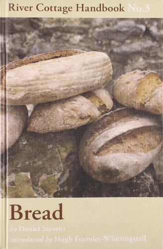 Bread: River Cottage Handbook No. 3