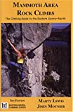 Search : Mammoth Area Rock Climbs, Third Edition (Eastern Sierra Climbing Guides)