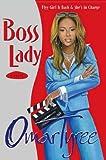 Boss Lady: A Novel (0743228723) by Tyree, Omar