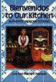 img - for Bienvenidos To Our Kitchen: Authentic Mexican Cooking book / textbook / text book