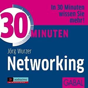 30 Minuten Networking Hörbuch