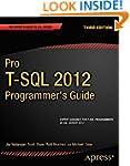 Pro T-SQL 2012 Programmer's Guide (Ex...