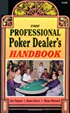 The Professional Poker Dealers Handbook