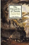 The Chronicles of Narnia: The Patterning of a Fantastic World (Twaynes Masterwork Studies)
