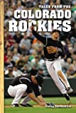 img - for Tales from the Colorado Rockies by Tony DeMarco (2008-04-01) book / textbook / text book