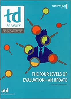 The Four Levels Of Evaluation-An Update (TD At Work)