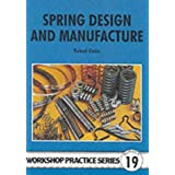 Spring Design and Manufacture (Workshop Practice)by Tubal Cain
