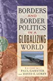 Borders and Border Politics in a Globalizing World (The World Beat Series)