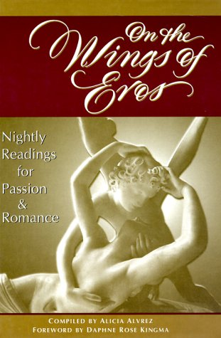 On the Wings of Eros: Nightly Readings for Passion & Romance