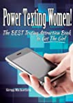 Power Texting Women! The Best Texting...