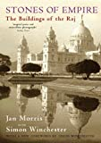 Stones of Empire: The Buildings of the Raj (0192805967) by Morris, Jan
