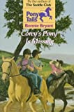 Corey's Pony is Missing (Pony Tails, No. 3) (0553482572) by Bryant, Bonnie