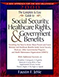 img - for The Complete & Easy Guide to Social Security, Healthcare Rights & Government Benefits (Complete and Easy Guide to Social Security and Medicare) book / textbook / text book