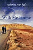 img - for Walk Me Home book / textbook / text book