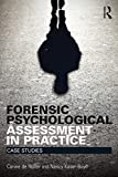 img - for Forensic Psychological Assessment in Practice: Case Studies (International Perspectives on Forensic Mental Health) book / textbook / text book