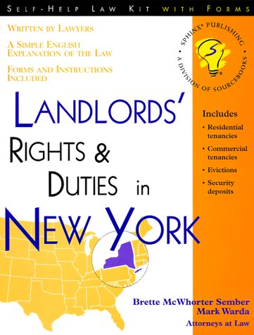 Landlords' Rights and Duties in New York (Self-Help Law Kit With Forms)