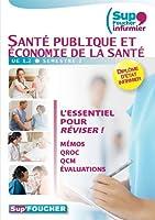 Sup Foucher Infirmier Santé publique et économie de la santé UE 1.2 Memos QROC QCM Evaluations