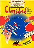Claridad : civilisation grammaire, vocabulaire Espagnol